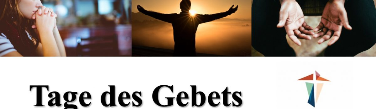 Tage des Gebets