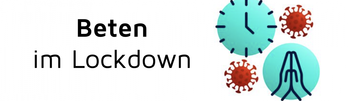 Beten im Lockdown